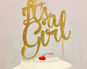 It's a girl cake topper, its a girl cake topper, Girl cake topper, Gender cake topper, Baby shower cake topper
