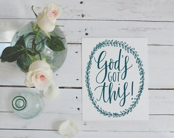 God's Got This Hand-lettered Print