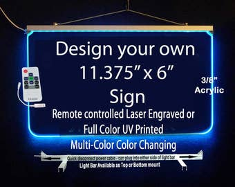 """11.375"""" x 6"""" Personalized LED Multi-Color Changing Acrylic Sign, Laser Engraved or Full Color"""