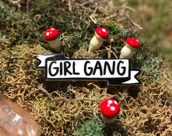 Girl Gang Banner Pin
