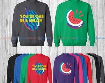 You are One in a Melon - Matching Couple Shirts - His and Her T-Shirts - Love Tees