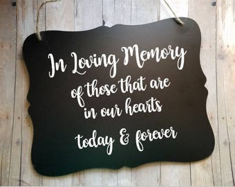 In Loving Memory Wedding Sign - Flower Girl Sign - Ring Bearer Sign - Wedding Accessory Sign