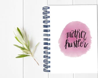 Mom Planner - One Year Fill in Calendar Planner Notebook - Mother Hustler Weekly Planbook - Monthly Weekly Mom Boss Schedule