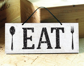 Eat Sign in White, Black & Brown. Kitchen Signs. Rustic Kitchen Decor. Rustic Signs. Farmhouse Kitchen. Housewarming Gift. Ready to Ship