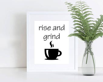 Printable Wall Art, 8x10 and 5x7, Rise and Grind