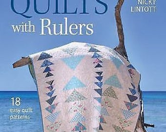 Quick Quilts with Rulers : 18 Easy Quilt Patterns by Pam Lintott and Nicky Lintott (2014, Paperback)  ++bUY aNY 3 bOOKS