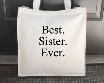 "Best Sister Ever Bag, Natural, Canvas Tote Bag, Beach Bag, Embroidered, 14"" x 15"" (Black/Times New Roman Font) ***READY to SHIP!"