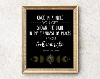 Grateful Dead Quote 8x10 INSTANT DOWNLOAD Jerry Garcia