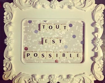 Scrabble Frame Tout Est Possible