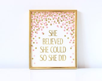 She Believed She Could So She Did Sign Printable Gold And Pink Confetti Decorations Quote Print Girl Nursery Wall Decor Motivational Art