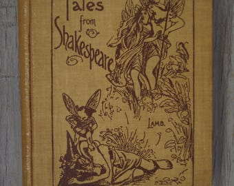 Tales from Shakespeare - Charles and Mary Lamb - 1906