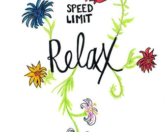 Speed Limit Relax Print | Relax Sign | Slow Down Sign | Speed Limit Sign | Relaxation Print | Typography Art Print | Handmade Sign Art