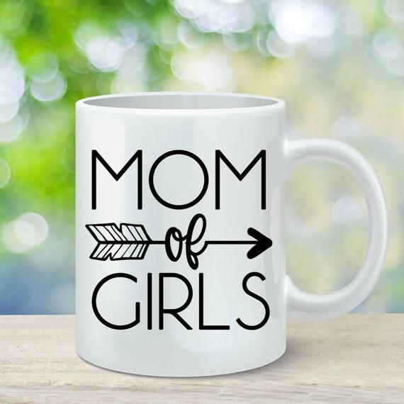 Mom of Girls Coffee Mug, Gift for Mom, Mother's Day Gift