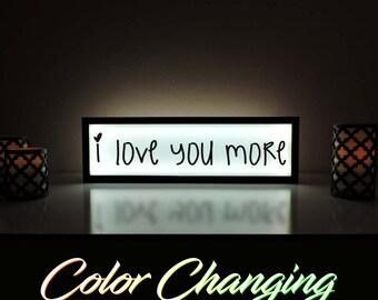I Love You More Sign, I Love You More, Love Sign, Love Your More Sign, Love Decor, Love Nightlight, I Love You, Anniversary Gift