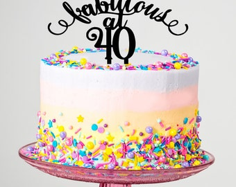 Fabulous at 40 Cake Topper