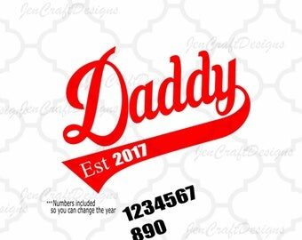 Daddy Established, Fathers Day SVG, Est. Shirt, Gift, SVG, Dxf,Ai,Eps, printable PNG Vector Art, Cricut Files, Silhouette, Digital Cut Files