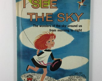 I See the Sky Vintage 1960 Children's Wonder Book
