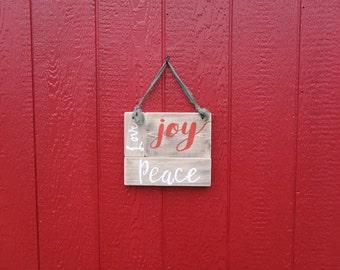 Peace, Love, Joy Sign