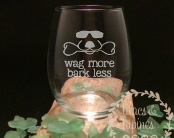 Wag More Bark Less Etched Stemless Wine Glass | Etched Stemless Wine Glass | Etched Wine Glass Dogs and Wine Dog Wine Glass Etched Glass