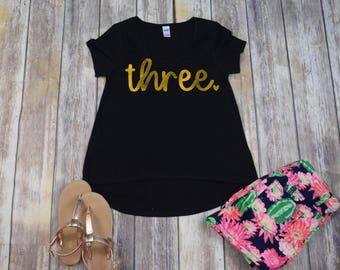 Birthday Shirt 3, Girls Three Shirt, Girls Birthday Shirt, 3 Shirt, Three Shirt, Three Birthday Shirt, 3 Year Old Birthday Shirt, Shirt ONLY