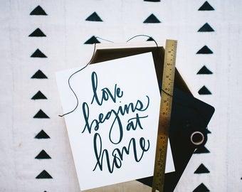 Letterpress Print // Love Begins At Home // 8x10