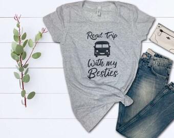 Road Trip Shirt, With My Besties, Girlfriend Weekend, Retreat, Getaway, Vintage, Friend Gift, Cute Women's Tee, Celebration, Matching Shirts