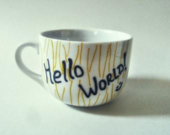 HELLO WORLD mug tree mug coffee mug inspirational mug hand painted mug coffee lover mug lover gift idea birthday gift christmas gift tea mug