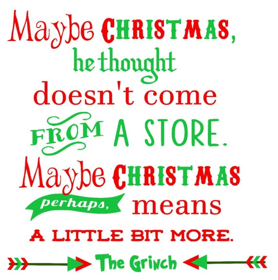 grinch svg, grinch sayings svg, christmas svg, maybe christmas svg ...