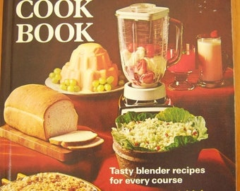 Vintage 1971 Better Homes & Gardens Blender Cook Book