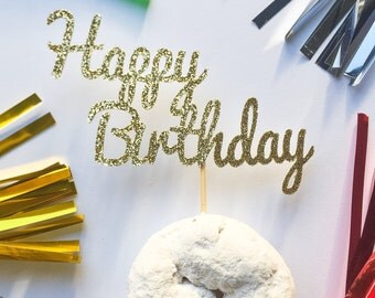 Happy Birthday Cupcake Toppers  • Birthday Toppers • Glitter Cupcake Topper • Smash Cake Topper • Food Picks