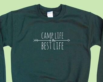 Camp Life is the Best - Crewneck Sweatshirt