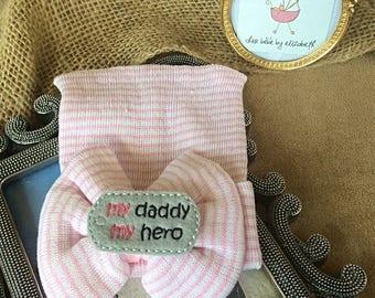 My daddy my hero Girl Hospital hat, Newborn Beanies, Newborn, bow pink beanies, my hero hero pink bow daddy Hospital hat