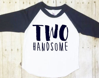 Second Birthday Shirt-Boys Second Birthday Shirt-Two Birthday Shirt-Two Handsome Shirt-2nd Birthday Shirt-Boy Two Birthday Shirt-Navy Raglan