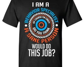 BEHAVIOR SPECIALIST shirt