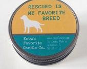 Soy Candle, Mason Jar, Scented Candle, Dog Lover Gift, Funny Dog Person Candle, Dog Lover Candle, Gift for Her, rescued is my favorite breed