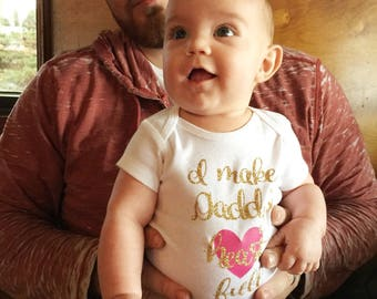 I Make Daddy's Heart Full, Daddy's Girl, Baby Shower Gift, Coming Home Outfit, Daddy's Little Girl, Father's Day Outfit