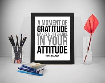 Gratitude Printable Quotes, Attitude Sayings, Gratitute Print Art, Attitude Inspirational Prints, Life Prints Poster