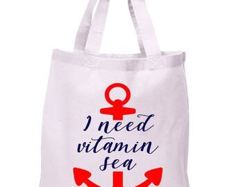 I Need Vitamin Sea, Nautical, Anchor, Canvas Tote Bag in 7 Colors, Handbag, Purse