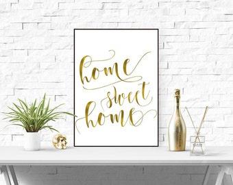 Home sweet home modern decor Calligraphy print Gold foil wall art print Digital home decor Gold foil printable art print Inspirational quote