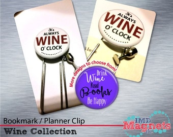 Wine Bookmark / Planner Clip / Jumbo Paper Clip with Charm - Stocking Stuffer - Always Wine O'Clock - Reading Between the Wines