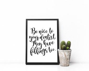 Funny Dentist Gift - Dentist Printable - Dental Resident Print- Thank You Dentist Gift  - Dentistry Gift - Dentistry Student Graduation Gift