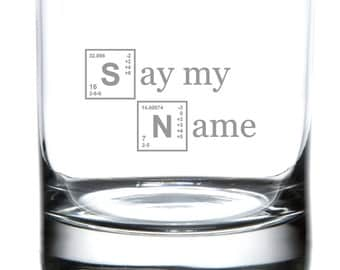 Say My Name - Breaking Bad Laser Etched Drinkware