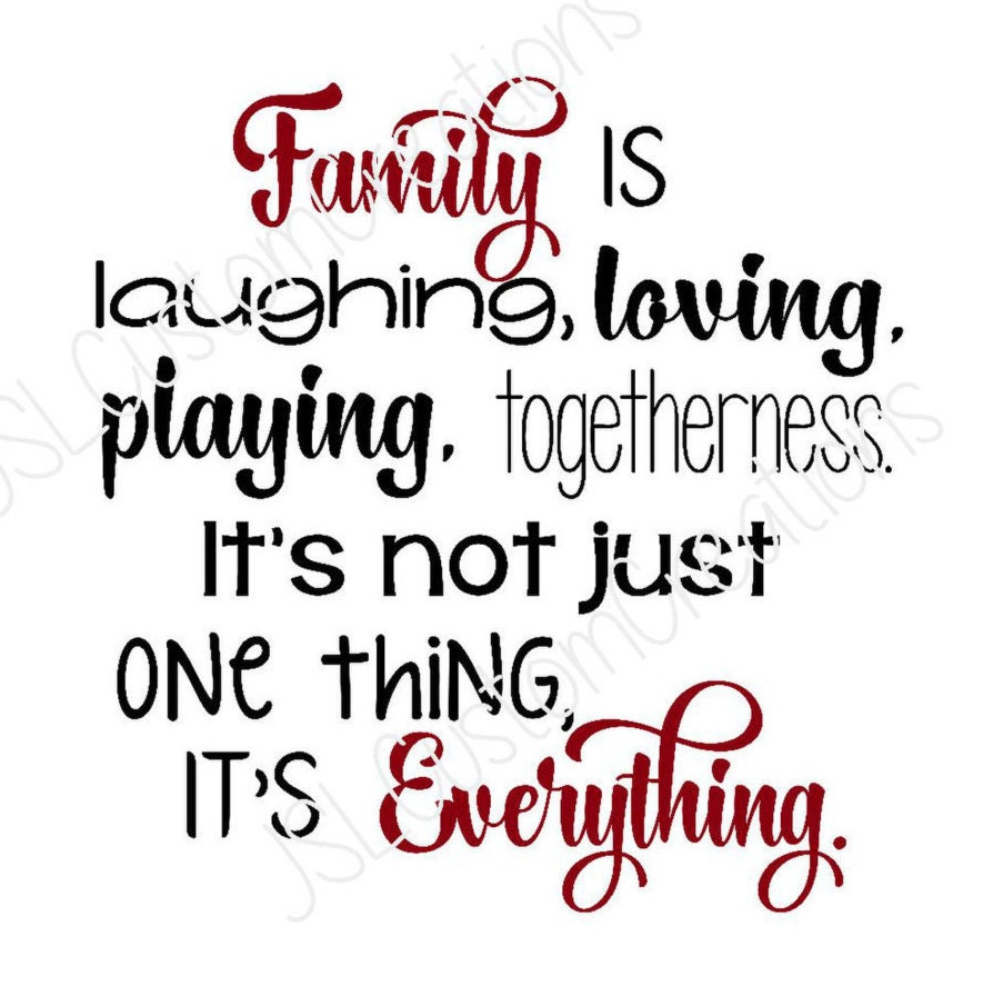 Family Is Everything SVG, DXF, EPS, Png Fiile, Laughing
