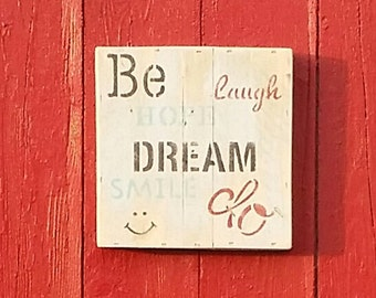 Dream - Pallet Sign