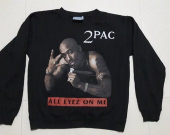 2Pac All Eyez On Me Sweater Black Hip Hop Raptees Rap Gangsta Gangstarap Street Vtg Tupac Shakur Wu-Tang Snoop Dogg