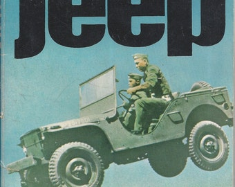 Indestructible Jeep by D Denfel/M Fry (Weapons) Book No 36 Ballantine's Illustrated History of the Violent Century