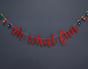 OH WHAT FUN Red Glitter Banner Sign with 'Christmas Lights'  Christmas Winter Holiday Party Decor, Mantle Family Card Premium Double-Backing