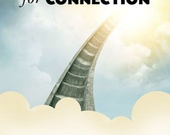 The Search for Connection: A Spiritual Journey to Physical, Emotional, and Financial Health by Joan Sotkin.