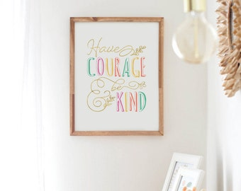 Have Courage And Be Kind Print, Princess Quote, Faux Gold Foil Print, Pastel Nursery Wall Art, Girl Nursery Decor, Mint Coral Girls Room Art