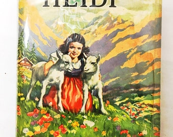 Heidi book by Johanna Spyri.  Hardcover, circa 1944 with dust jacket.  Children's book.  Children's stories.  Classical fiction literature.